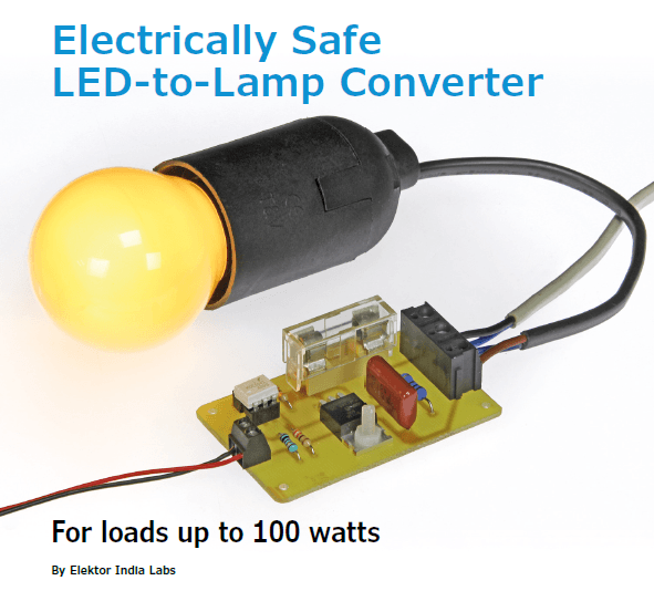 Project No. 56: Electrically Safe LED-to-Lamp Converter (PDF)
