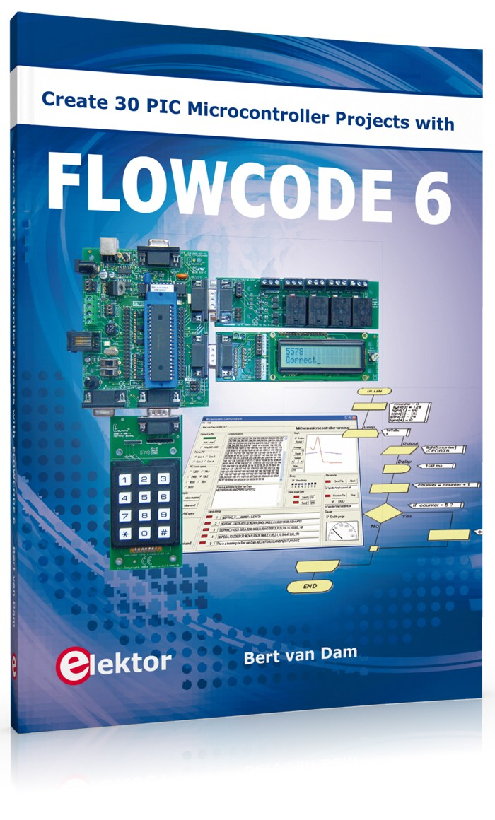 Create 30 PIC Microcontroller Projects with Flowcode 6