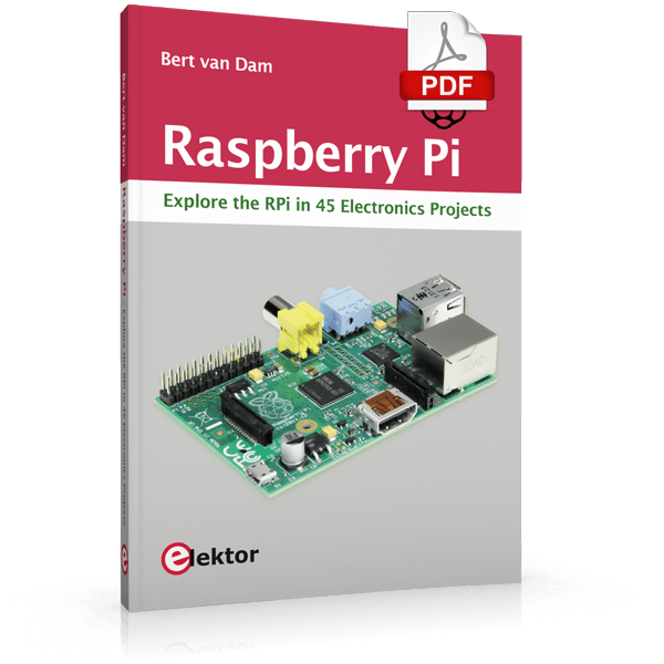 Raspberry Pi – Explore the RPi in 45 electronic Projects (E-Book)