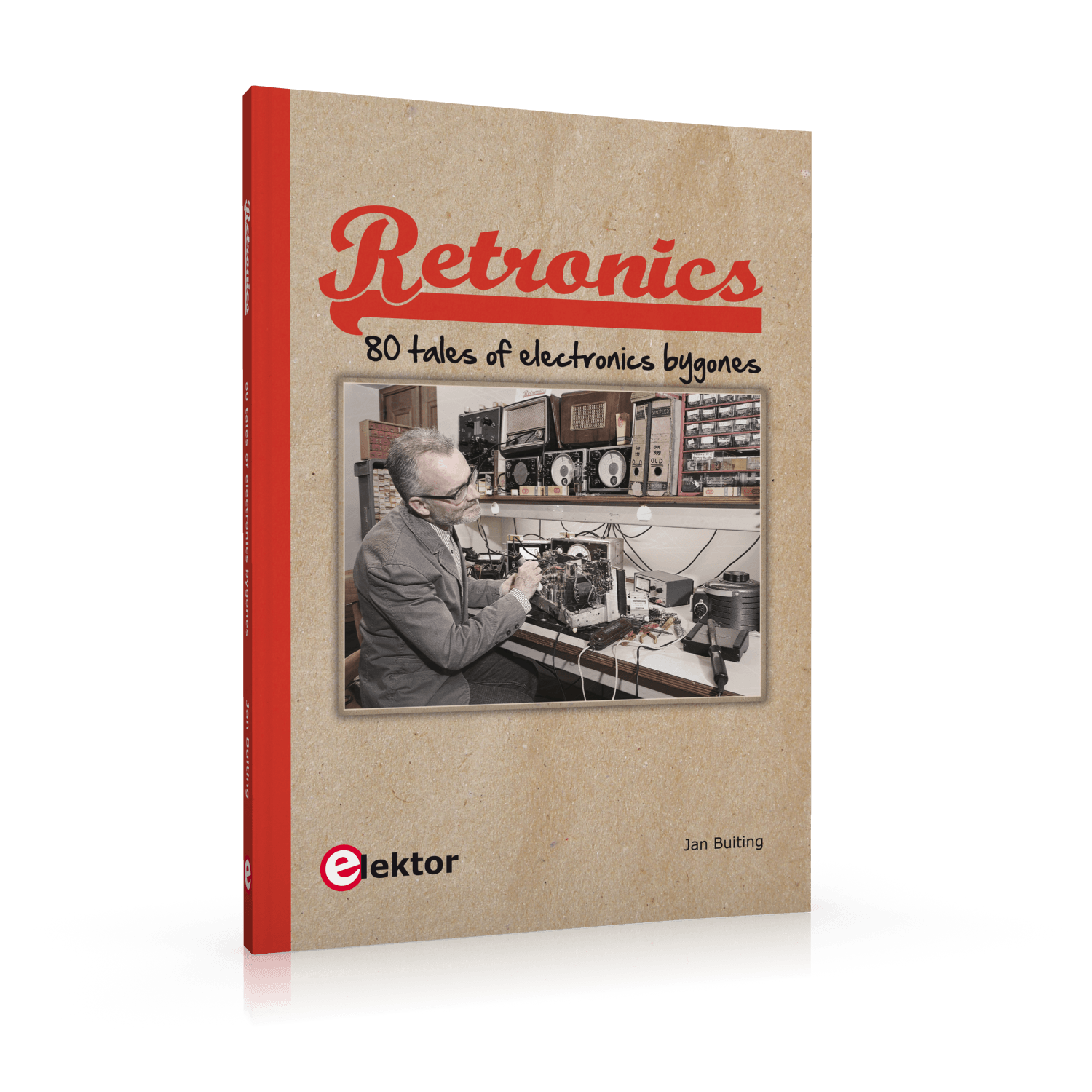 Retronics - 80 Tales of electronics bygones